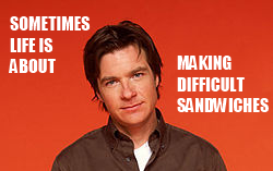 Michael Bluth Sandwich Quote